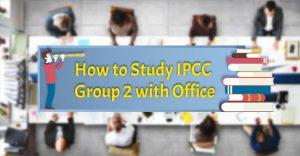 how to study ipcc group 2 with office
