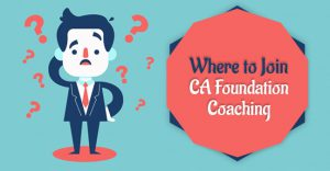 where to join ca foundation coaching