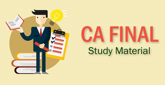 Download CA Final Study material (Old and New Syllabus) PDF