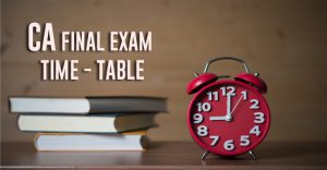 CA Final Exam time table