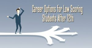 Career-Options-for-Low-Scoring-Students-After-12th