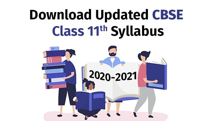 Download Updated CBSE Class 11th Syllabus 2020-2021
