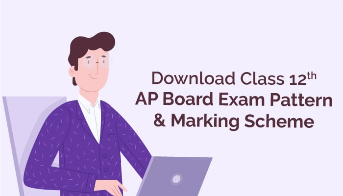 Check Class 12th AP Board Exam Pattern & Marking Scheme