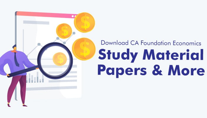 Download CA Foundation Economics- Study Material/Papers & More