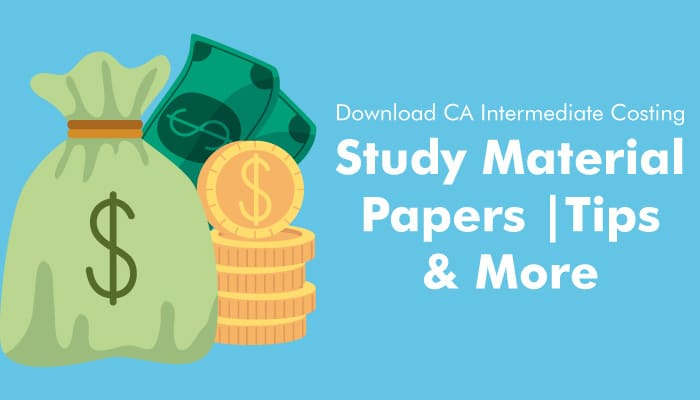 Download CA Intermediate Costing- Study Material/Papers/ Tips and More