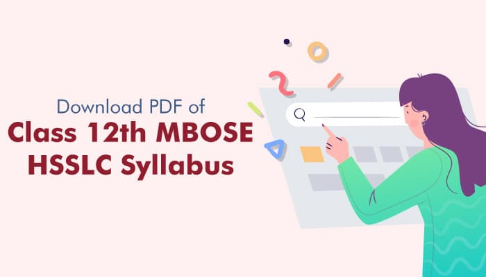 Download PDF of Class 12th MBOSE HSSLC Syllabus