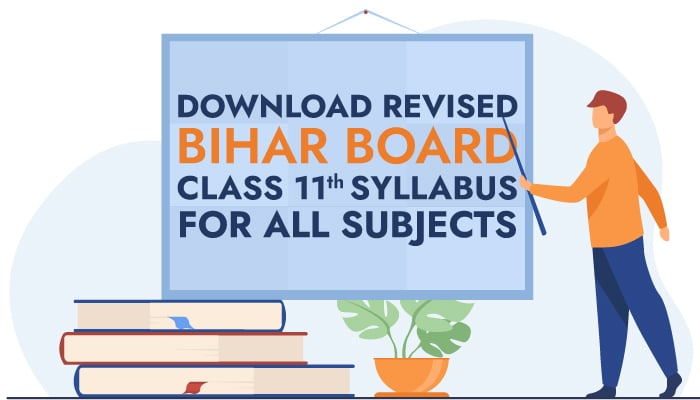 Download Revised Bihar Board Class 11th Syllabus 2021 for All Subjects