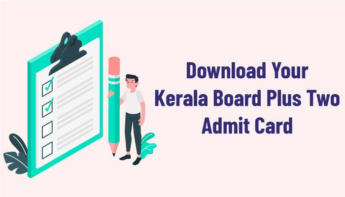 Download Your Kerala Board Plus Two Admit Card
