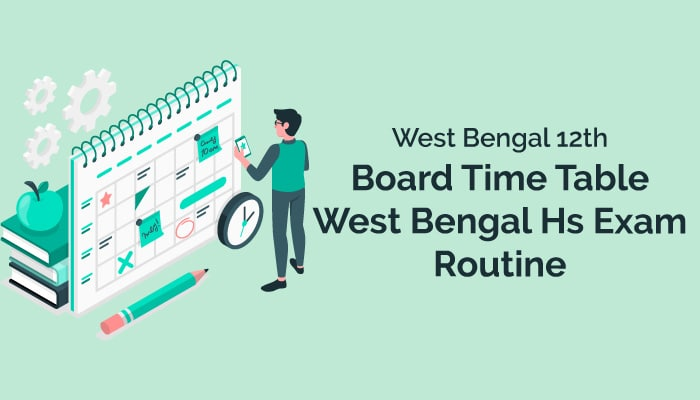 West Bengal 12th Board Time Table | West Bengal Hs Exam Routine