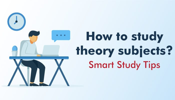 How to Study Theory Subjects ? | Smart Study Tips