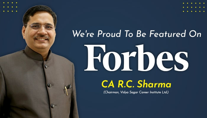 An Inspiring Personality, VSI Chairman CA RC Sharma Featured in Forbes India.